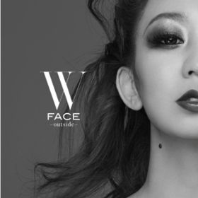 W FACE 〜 outside 〜 / 倖田來未