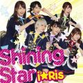 アルバム - Shinning Star / i☆Ris