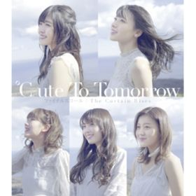 To Tomorrow / ℃-ute