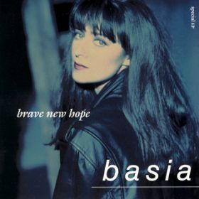 Brave New Hope / Basia