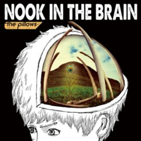 アルバム - NOOK IN THE BRAIN / the pillows
