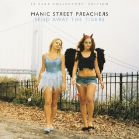 アルバム - Send Away the Tigers: 10 Year Collectors Edition / Manic Street Preachers