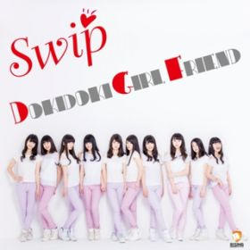 DOKIDOKI GIRL FRIEND / Swip