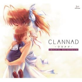 CLANNAD ORIGINAL SOUNDTRACK / VisualArt's / Key Sounds Label
