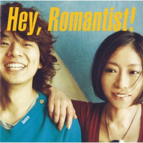 Hey,Romantist! / サンタラ