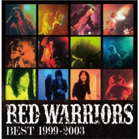 アルバム - RED WARRIORS BEST 1999‐2003 / RED WARRIORS