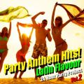 Party Anthem Hits! Latin Flavour Vol.2