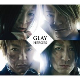 アルバム - HEROES/微熱(A)girlサマー/つづれ織り〜so far and yet so close〜 / GLAY