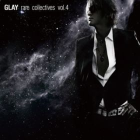 アルバム - rare collectives vol.4 / GLAY