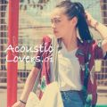 Acoustic Lover -Tokyo Street Style-