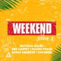 アルバム - Weekend Riddim Vol.2 / Various Artists