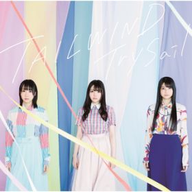 TAILWIND / TrySail