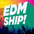 アルバム - EDM SHIP! / Various Artists