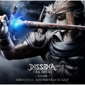 アルバム - DISSIDIA FINAL FANTASY -Arcade- Original Soundtrack vol.2 / V.A.