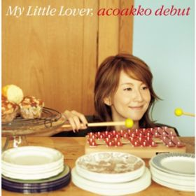 Hello,Again〜昔からある場所〜(acoakko debut) / My Little Lover