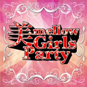 アルバム - 美mellow Girls Party / Power Music