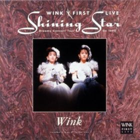 Shining Star (Live) / Wink
