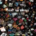 Joint The Groove - Joint Works meets BBE Exclusive Mix - Mixed by DJ BAKU