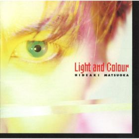 Light and Colour / 松岡 英明