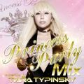 PRINCESS PARTY MIX mixed by Tiara Typinsky