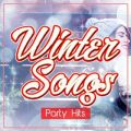 Winter Songs -Party Hits-