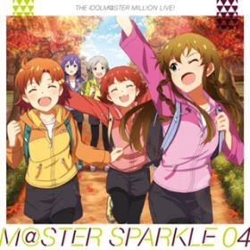 アルバム - THE IDOLM@STER MILLION LIVE! M@STER SPARKLE 04 / V.A.