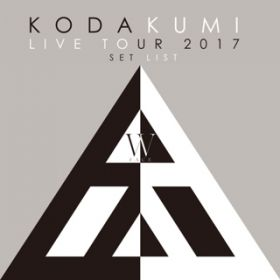 アルバム - KODA KUMI LIVE TOUR 2017 - W FACE - SET LIST / 倖田來未