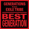 アルバム - BEST GENERATION (International Edition) / GENERATIONS from EXILE TRIBE