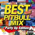 BEST feat. -PITBULL MIX- Party Up Edition