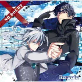 アルバム - NO DOUBT / Re:vale