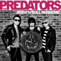 アルバム - ROCK'N'ROLL PANDEMIC / THE PREDATORS