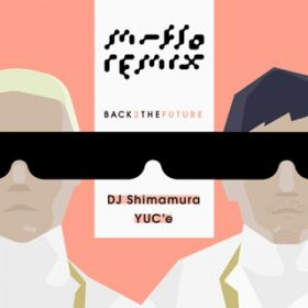 All I Want Is You (DJ Shimamura Remix) / m-flo
