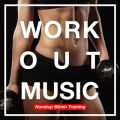 WORK OUT MUSIC -Nonstop 60min Training-