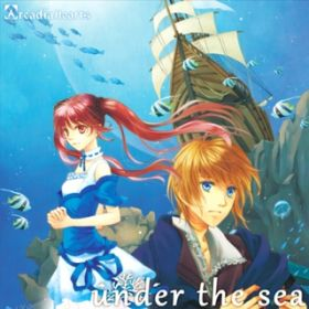 under the sea / ArcadiaHearts