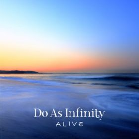 アルバム - ALIVE / Do As Infinity