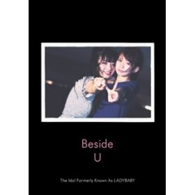 アルバム - Beside U / The Idol Formerly Known As LADYBABY