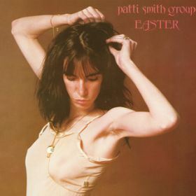 Because the Night / Patti Smith Group