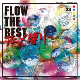 FLOW THE BEST 〜アニメ縛り〜 / FLOW