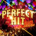 PERFECT HITS -2018 selection-