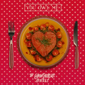 アルバム - You Owe Me - Remixes / The Chainsmokers