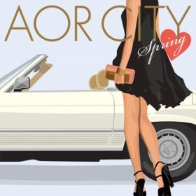 AOR CITY Loves Spring / Various Artists