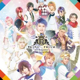 アルバム - 舞台KING OF PRISM-Over the Sunshine!- Prism Song Album / V.A.