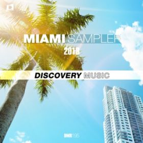 アルバム - MIAMI SAMPLER 2018 / Various Artists