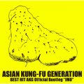 "アルバム - BEST HIT AKG Official Bootleg ""IMO"" / ASIAN KUNG-FU GENERATION"