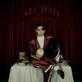 NO TIME(初回生産盤B) / Jun. K (From 2PM)