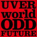 ODD FUTURE short ver. UVERworld