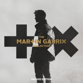 アルバム - The Martin Garrix Collection: Deluxe Edition / Martin Garrix