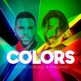 Colors / Jason Derulo/Maluma