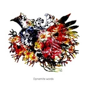Dynamite words / LAST MAY JAGUAR