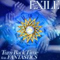 ハイレゾ - Turn Back Time feat. FANTASTICS / EXILE